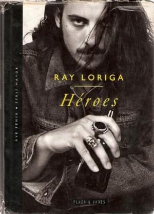 ray loriga, heroes